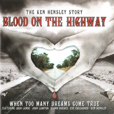 Ken Hensley – Blood On The Highway