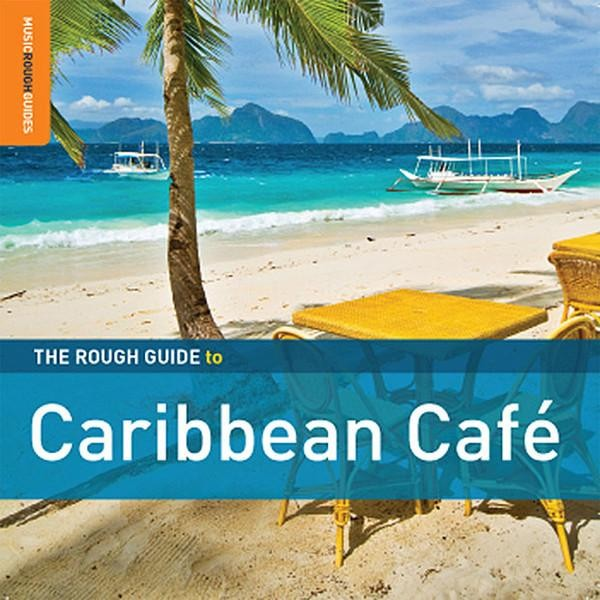 1347694545_rough-guide-to-caribbean-cafe-2012