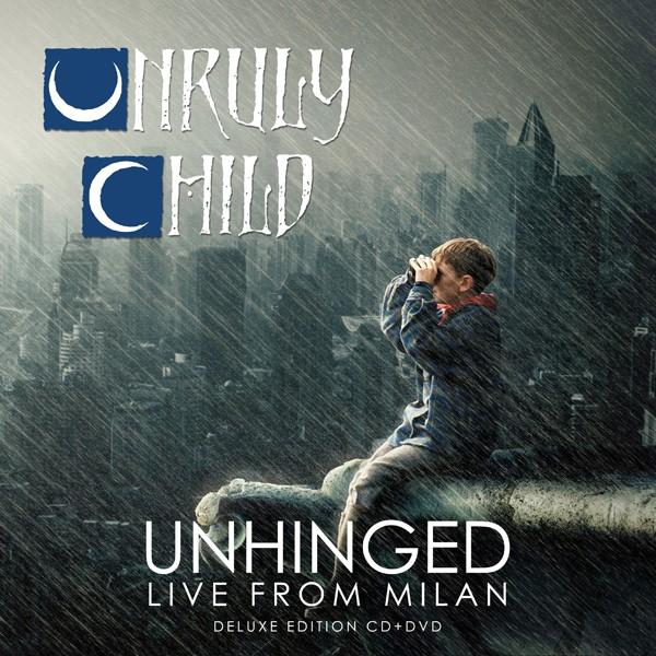 UNRULY CHILD unhinged lfm CDVD COVER