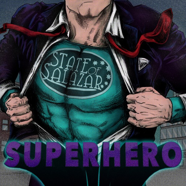 STATE OF SALAZAR-superhero-Cover