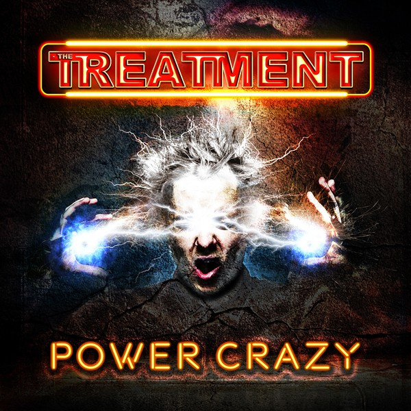 THE TREATMENT Power Crazy COVER HI