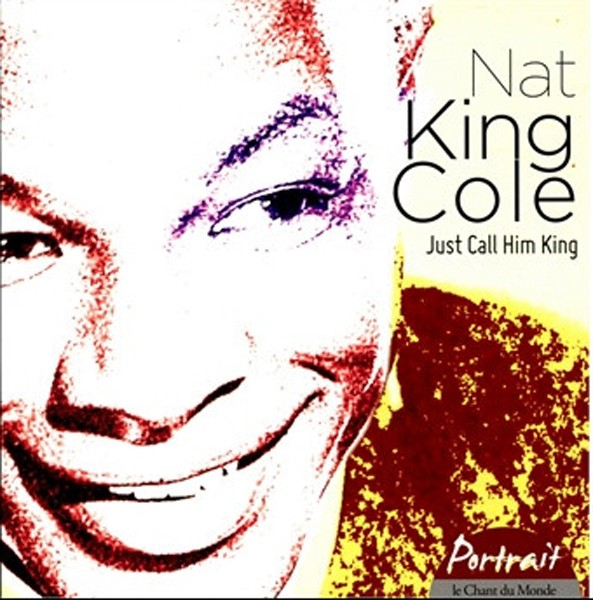 nat-king-cole-2013-just-call-him-king-cd