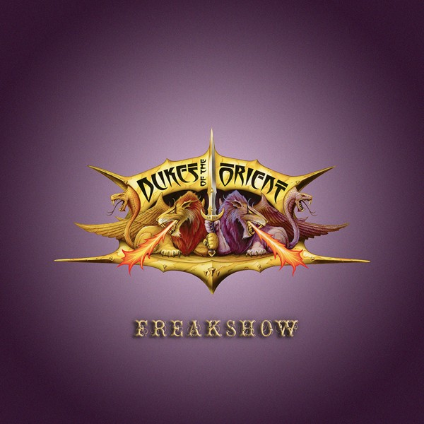 DUKES OF THE ORIENT – Freakshow COVER