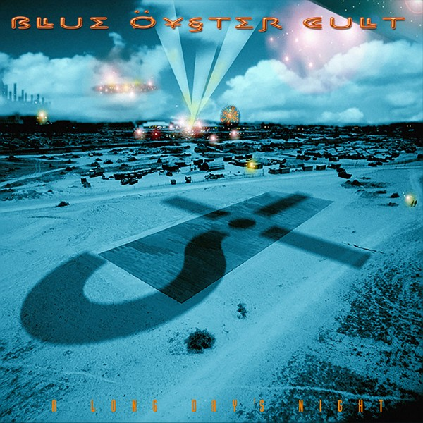 BLUE OYSTER CULT a long days night COVER