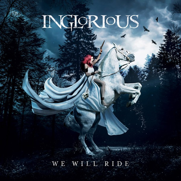 INGLORIOUS We Will Ride COVER