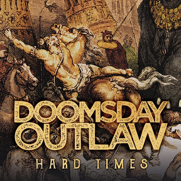 DOOMSDAY OUTLAW Hard Times COVER HI 3000